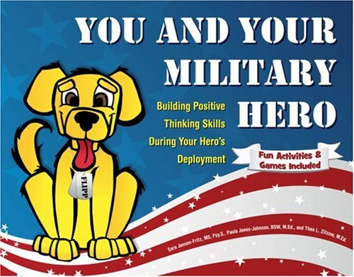 Image of You and Your Military Hero: Building Positive Thinking Skills During Your Hero's Deployment