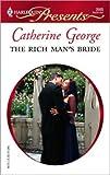 The Rich Man's Bride (Harlequin Presents)
