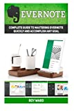 img - for Evernote: Complete Guide to Mastering Evernote Quickly and Accomplish Any Goal (Evernote, Evernote Books, Evernote Essentials) book / textbook / text book