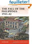 The Fall of the Philippines 1941-42