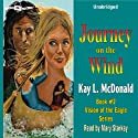 Journey on the Wind (       UNABRIDGED) by Kay L. McDonald Narrated by Mary Starkey