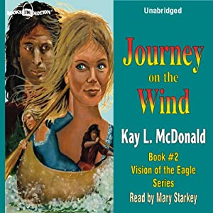Journey on the Wind | [Kay L. McDonald]