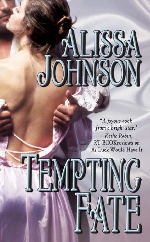 Tempting Fate by Alissa Johnson