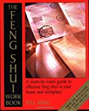 img - for The Feng Shui Workbook: A Room-By-Room Guide to Effective Feng Shui in Your Home and Workplace book / textbook / text book