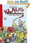 Klaus Schnullermaus: Mit Klaus der Ma...