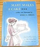Mary Makes a Cake