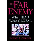 The Far Enemy: Why Jihad Went Global (Cambridge Middle East Studies)by Fawaz A. Gerges