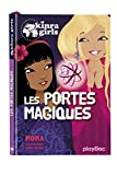 Kinra Girls - Les portes magiques - Tome 18...