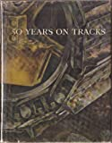 img - for 50 Years on Tracks book / textbook / text book