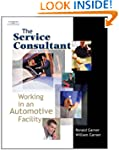 The Service Consultant: Working in an...