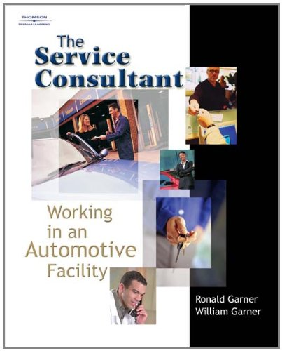 The Service Consultant: Working in an Automotive Facility