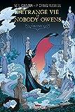 vignette de 'L'étrange vie de Nobody Owens n° 1<br /> L' étrange vie de Nobody Owens (Neil Gaiman)'