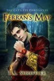 Ferran's Map (The Cat's Eye Chronicles Book 4)