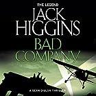 Bad Company: Sean Dillon Series, Book 11 Hörbuch von Jack Higgins Gesprochen von: Jonathan Oliver