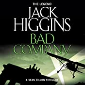Bad Company: Sean Dillon Series, Book 11 | Jack Higgins