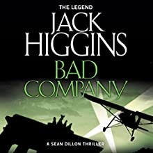 Bad Company: Sean Dillon Series, Book 11 Audiobook by Jack Higgins Narrated by Jonathan Oliver