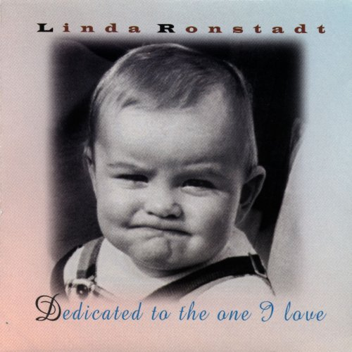 Original album cover of Dedicated to the One I Love by Linda Ronstadt