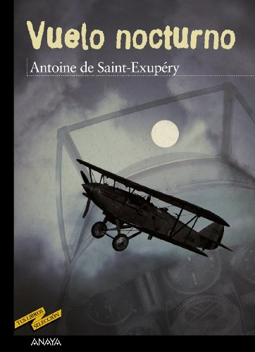 a report on night flight the second novel by antoine saint exupery Alma books high-quality fiction and non-fiction night flight by antoine de saint who disappeared on a reconnaissance mission during the second world.