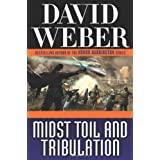 Midst Toil and Tribulation (Safehold)by David Weber