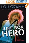Juke Box Hero: My Five Decades in Roc...