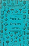 img - for The Virtues of Stones: De Virtutibus Lapidum book / textbook / text book