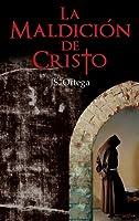 La Maldici�n de Cristo (Spanish Edition)