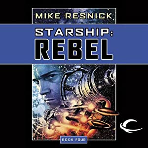 Starship: Rebel | [Mike Resnick]