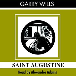 Saint Augustine: A Life | [Garry Wills]