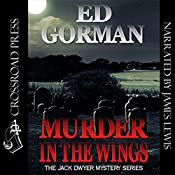 Murder in the Wings: A Jack Dwyer Mystery, Book 4 | Ed Gorman