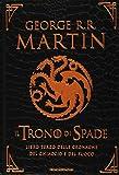 Il trono di spade. Libro terzo delle Cronache del ghiaccio e del fuoco. Ediz. speciale: 3