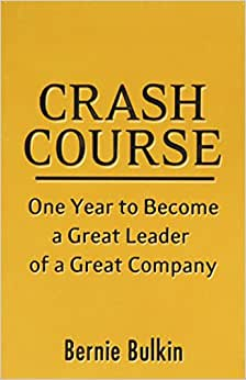 Crash Course: One Year To Become A Great Leader Of A Great Company