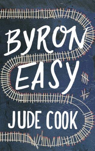 Byron Easy: A Novel