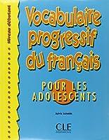Vocabulaire progressif du français pour les adolescents
