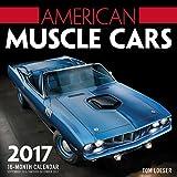 American Muscle Cars 2017: 16-Month Calendar September 2016 through December 2017