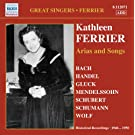 Ferrier, Kathleen: Arias and Songs