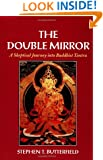 The Double Mirror: A Skeptical Journey into Buddhist Tantra