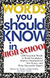 Words You Should Know In High School: 1000 Essential Words To Build Vocabulary, Improve Standardized Test Scores, And Write Successful Papers (1593372949) by Burton Jay Nadler