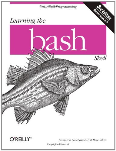 Cameron Newham - Learning the bash Shell: Unix Shell Programming (In a Nutshell (O'Reilly))