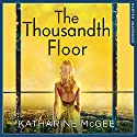 The Thousandth Floor Audiobook by Katharine McGee Narrated by Phoebe Strole