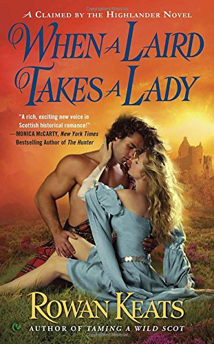 Image of When a Laird Takes a Lady: A Claimed By the Highlander Novel