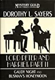 Lord Peter and Harriet: Part II (Gaudy Night and Busman's Honeymoon, Lost Classics Omnibus) (0739476505) by Sayers, Dorothy