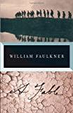 A Fable (Vintage International) (0307946770) by Faulkner, William