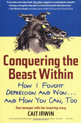 Conquering The Beast Within: How I Fought Depression And Won . . . And How You Can, Too front-810904