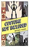 Costume Not Included: To Hell and Back, Book 2