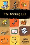 The Working Life