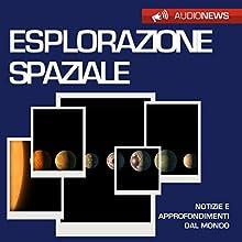 Esplorazione spaziale Audiobook by Emilio Crippi Narrated by Maurizio Cardillo