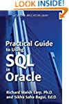 Practical Guide to Using SQL in Oracl...