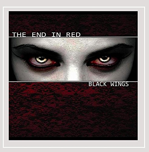 The End In Red - Black Wings [Explicit]