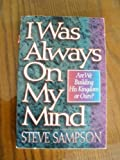 I Was Always on My Mind by Steve Sampson