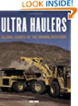 Ultra Haulers: Global Giants of the M...